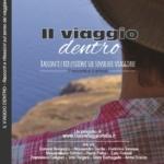 """Libri sul viaggio: """"Il viaggio dentro"""", racconti e riflessioni sul senso del viaggiare"""